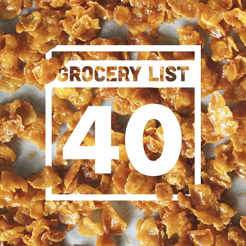 Grocery List 40 // Wit & Vinegar